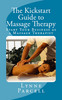 The Kickstart Guide to Massage Therapy