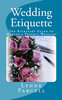 Thumbnail Wedding Etiquette: The Kickstart Guide to Making a Perfect W