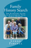 Family History Search: The Kickstart Guide to Discovering Yo