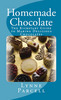 Thumbnail Homemade Chocolate: The Kickstart Guide to Making Delicious