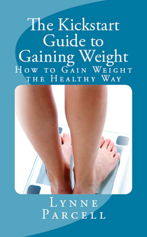 Product picture The Kickstart Guide to Gaining Weight: How to Gain Weight th