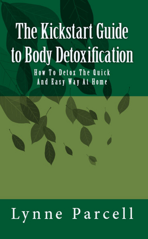 Product picture The Kickstart Guide to Body Detoxification: How To Detox The