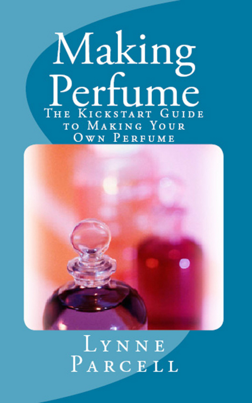 Product picture Making Perfume: The Kickstart Guide to Making Your Own Perfu