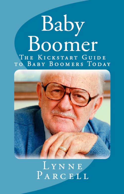 Product picture Baby Boomer: The Kickstart Guide to Baby Boomers Today