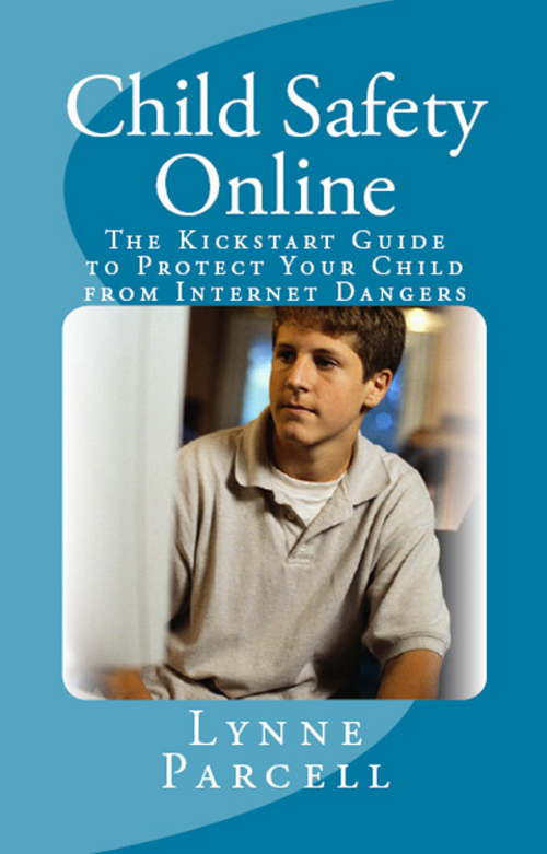 Product picture Child Safety Online: The Kickstart Guide to Protect Your Chi