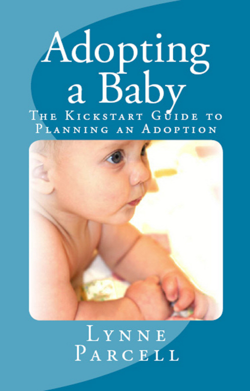 Product picture Adopting a Baby: The Kickstart Guide to Planning an Adoption