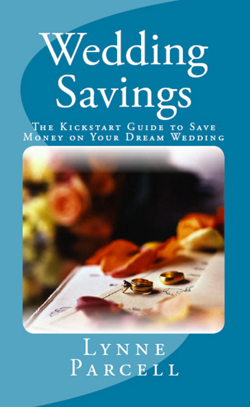 Product picture Wedding Savings: The Kickstart Guide to Save Money on Your D