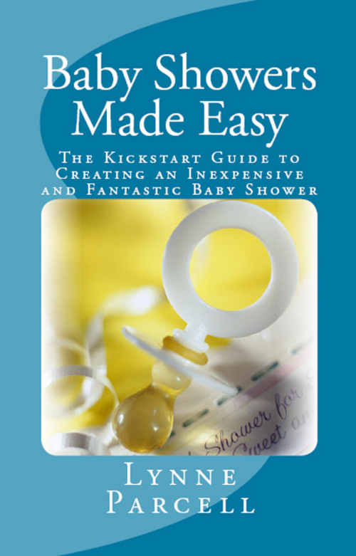Product picture Baby Showers Made Easy: The Kickstart Guide to Creating an I