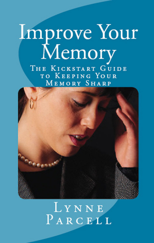 Product picture Improve Your Memory: The Kickstart Guide to Keeping Your Mem