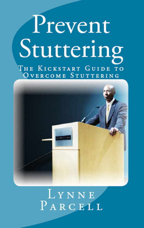 Product picture Prevent Stuttering: The Kickstart Guide to Overcome Stutteri