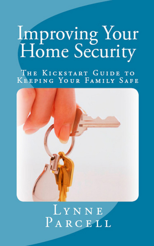 Product picture Improving Your Home Security: The Kickstart Guide to Keeping
